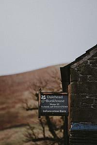 Dalehead bunkhouse signage