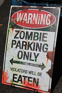 Warning Zombie Parking Only sign