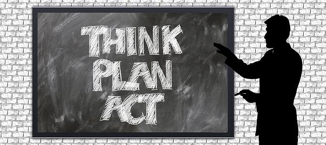 black board showing think palan act