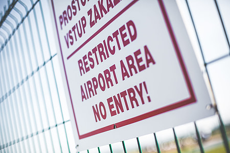 Restricted Airport Area Sign — No Entry!