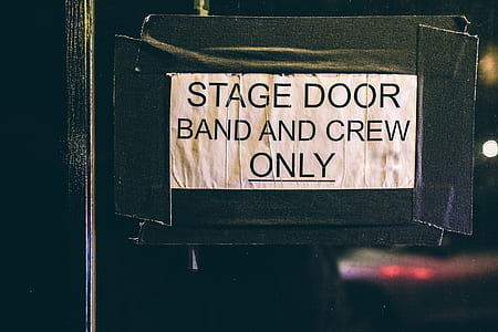 stage door band and crew only signage