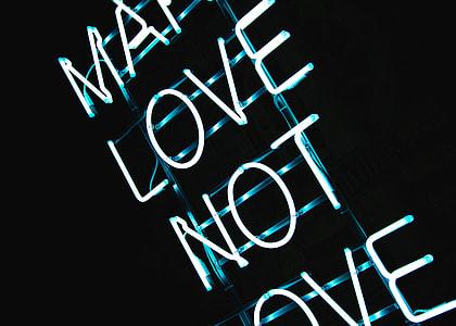 Make Love Not War Neon Sign